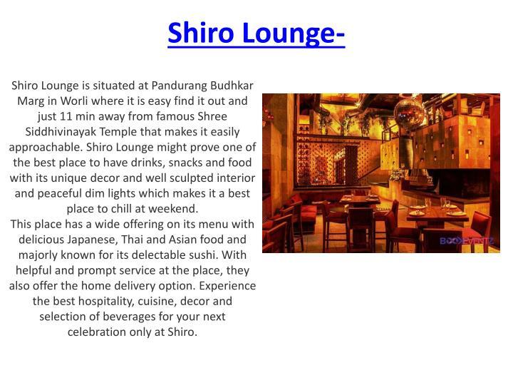 Shiro Lounge-