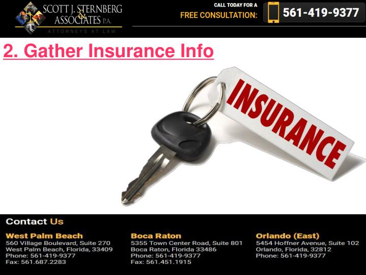 2. Gather Insurance Info