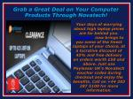 grab a great deal on your computer products through novatech