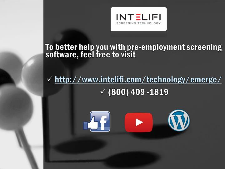 To better help you with pre-employment screening software, feel free to visit