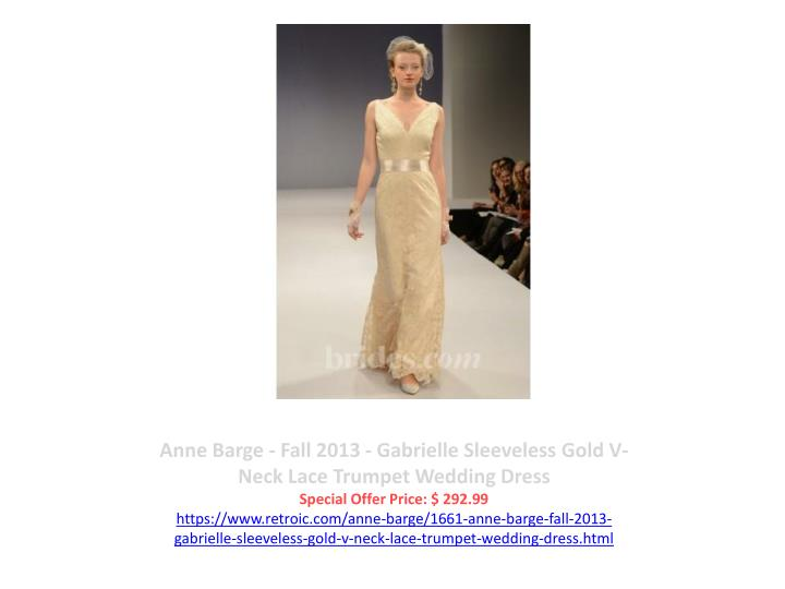 Anne Barge - Fall 2013 - Gabrielle Sleeveless Gold V-Neck Lace Trumpet Wedding Dress