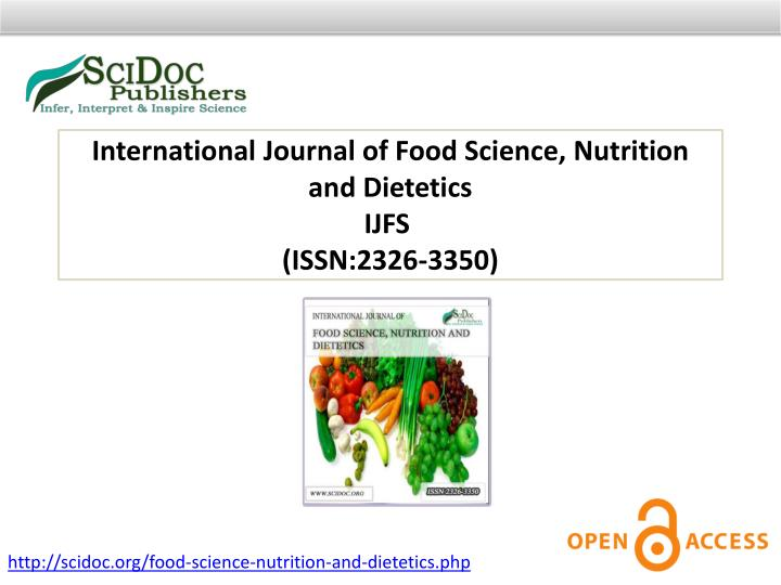 International Journal of Food Science, Nutrition and Dietetics