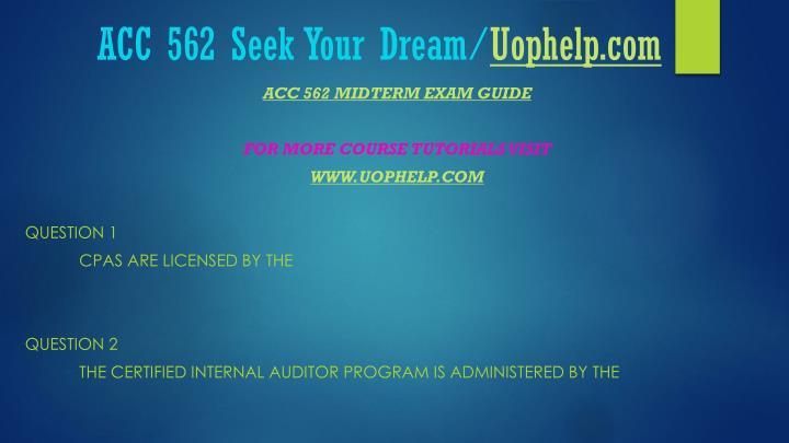Acc 562 seek your dream uophelp com2