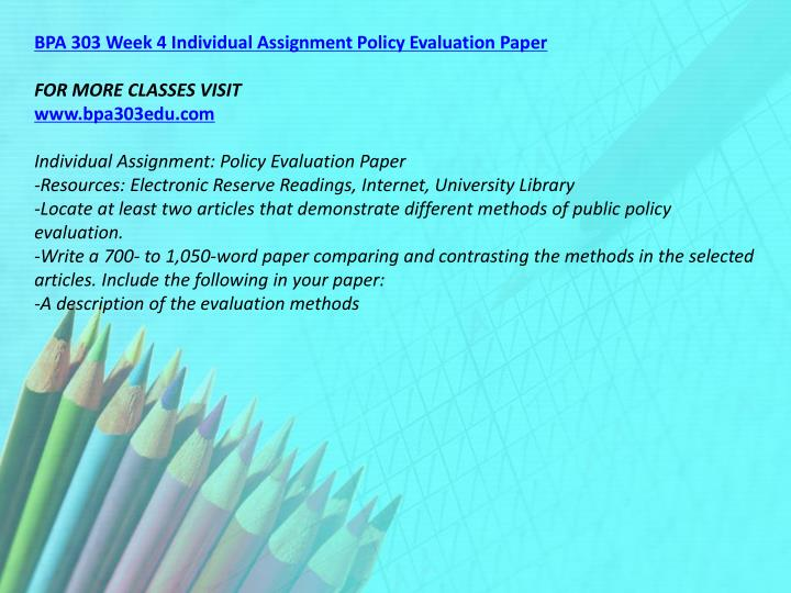 BPA 303 Week 4 Individual Assignment Policy Evaluation Paper