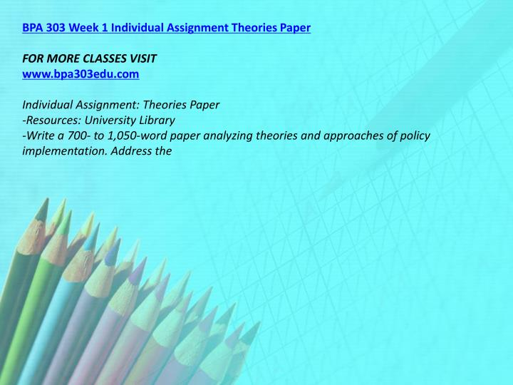 BPA 303 Week 1 Individual Assignment Theories Paper