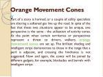 orange m ovement c ones