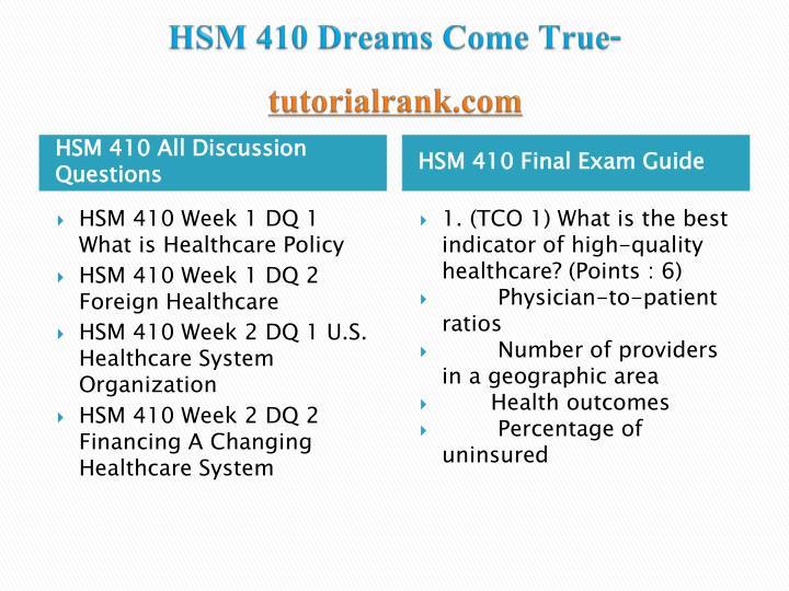 Hsm 410 dreams come true tutorialrank com1
