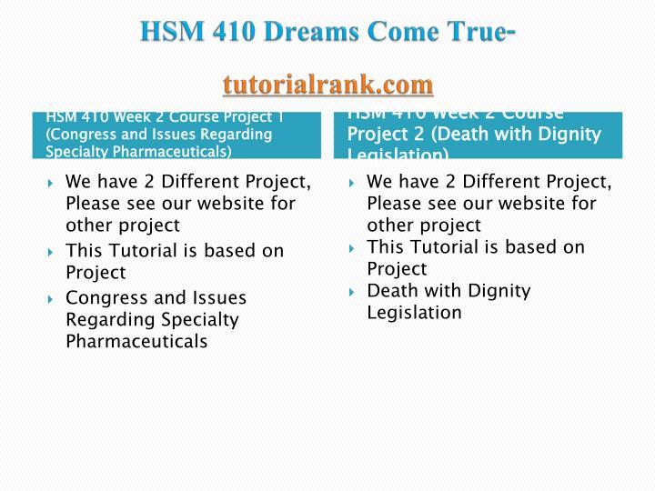 Hsm 410 dreams come true tutorialrank com2