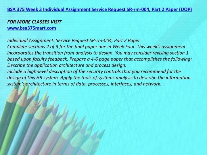 BSA 375 Week 3 Individual Assignment Service Request SR-rm-004, Part 2 Paper (UOP)