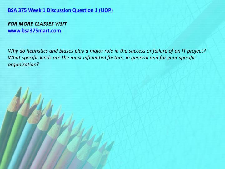 BSA 375 Week 1 Discussion Question 1 (UOP)