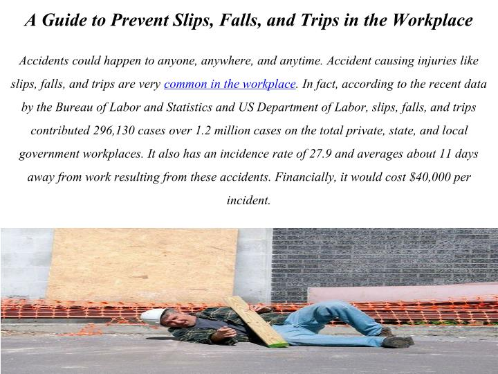 A Guide to Prevent Slips, Falls, and Trips in the Workplace