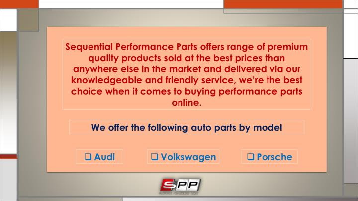 Sequential Performance Parts offers range of premium quality products sold at the best prices than a...