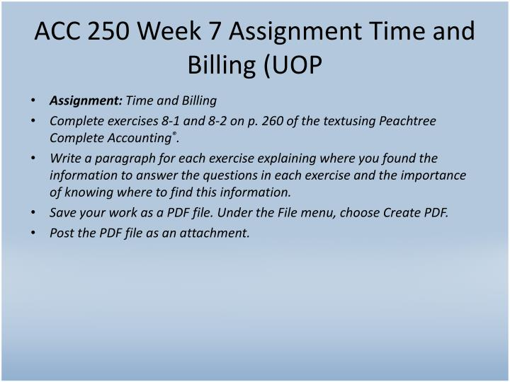 ACC 250 Week 7 Assignment Time and Billing (UOP