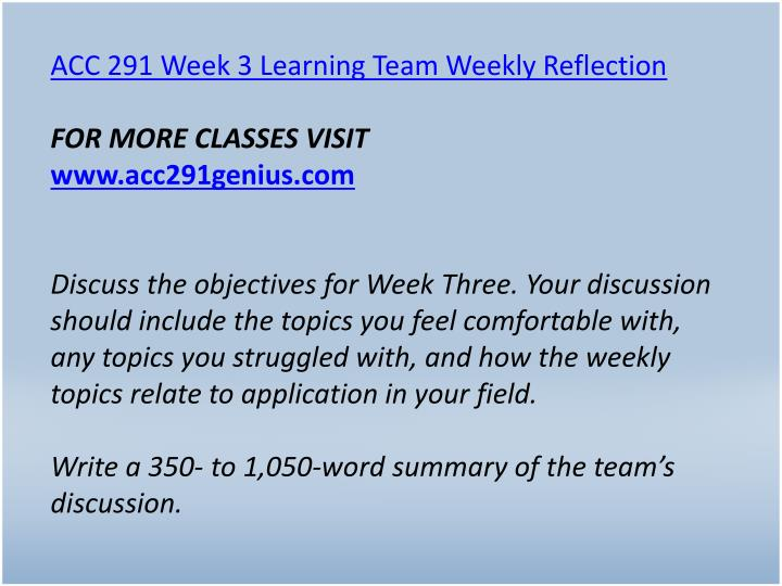 ACC 291 Week 3 Learning Team Weekly Reflection