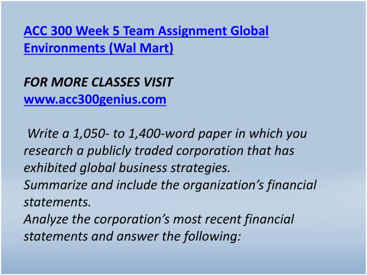 ACC 300 Week 5 Team Assignment Global Environments (