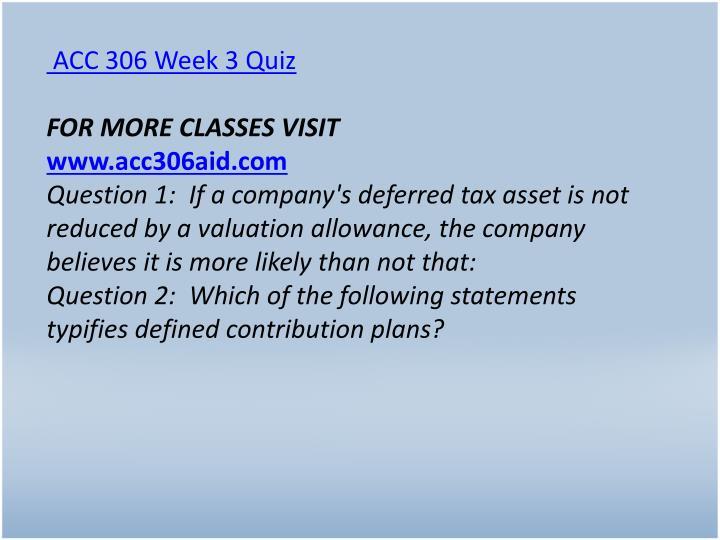 ACC 306 Week 3 Quiz