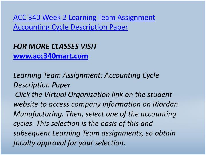 ACC 340 Week 2 Learning Team Assignment Accounting Cycle Description Paper