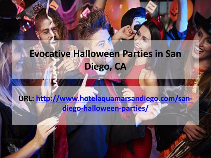 Evocative Halloween Parties in San Diego, CA