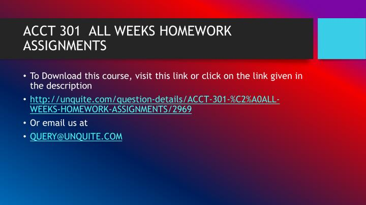 Acct 301 all weeks homework assignments1