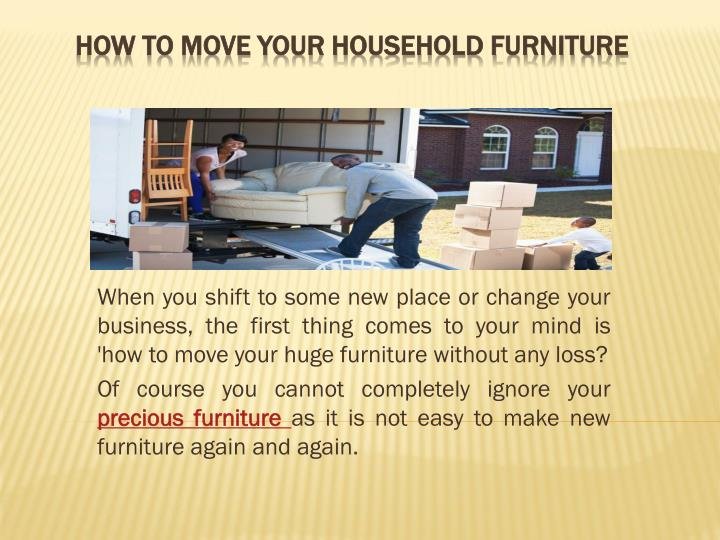 how to move your household furniture