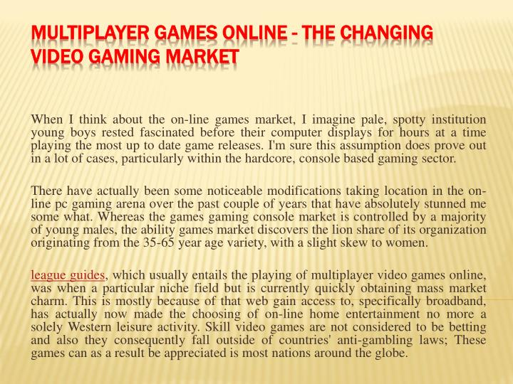 multiplayer games online the changing video gaming market n.