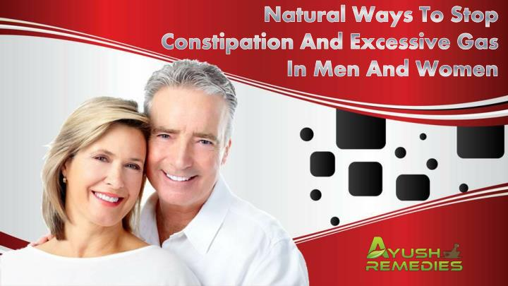 Natural Ways To Stop Constipation And Excessive Gas