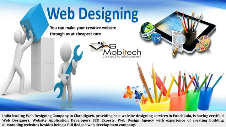 India leading Web Designing Company in Chandigarh, providing best website designing services in Panchkula, is having certified Web Designers, Website Application Developers SEO Experts. Web Design Agency with experience of creating building outstanding websites besides being a full fledged web development company.