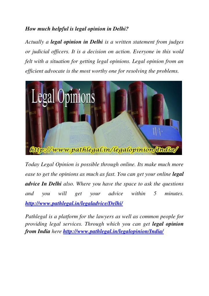 How much helpful is legal opinion in Delhi?