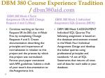 dbm 380 course experience tradition dbm380aid com10