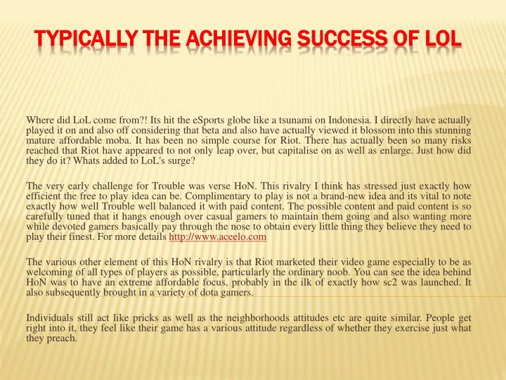 typically the achieving success of lol n.