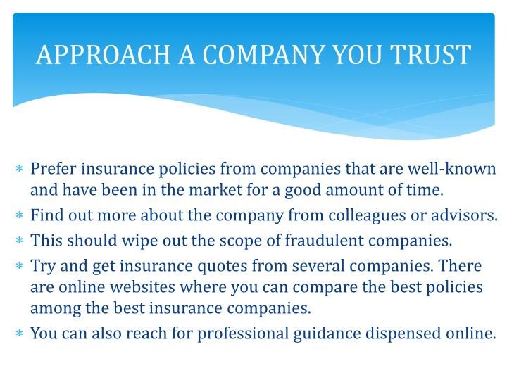 APPROACH A COMPANY YOU TRUST