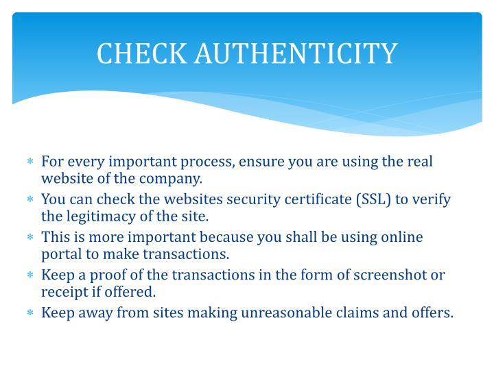 CHECK AUTHENTICITY