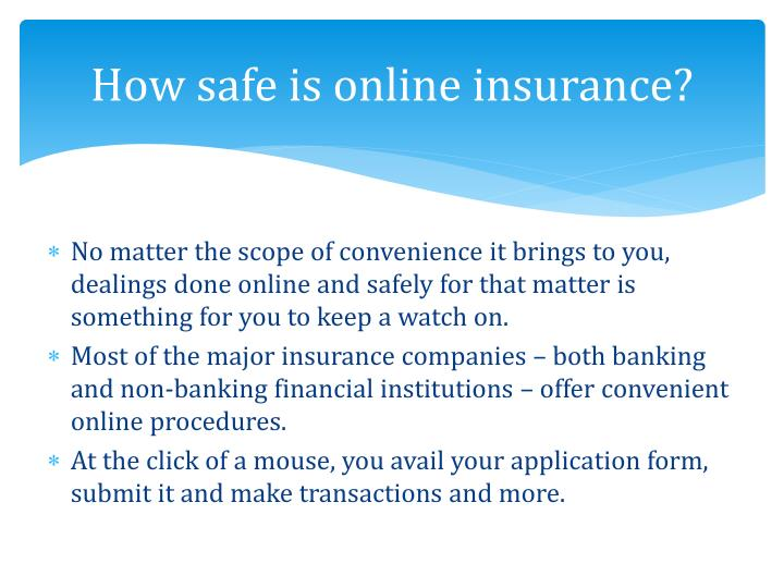 How safe is online insurance