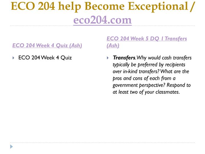 ECO 204 help Become Exceptional /
