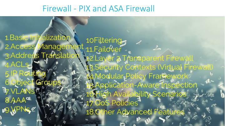 Firewall - PIX and ASA Firewall