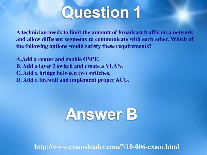 A technician needs to limit the amount of broadcast traffic on a network and allow different segments to communicate with each other. Which of the following options would satisfy these requirements?