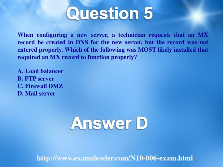 When configuring a new server, a technician requests that an MX record be created in DNS for the new server, but the record was not entered properly. Which of the following was MOST likely installed that required an MX record to function properly?