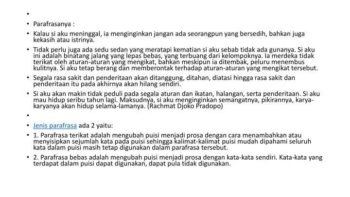 Parafrasanya :