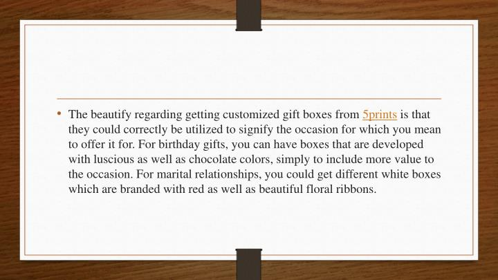 The beautify regarding getting customized gift boxes