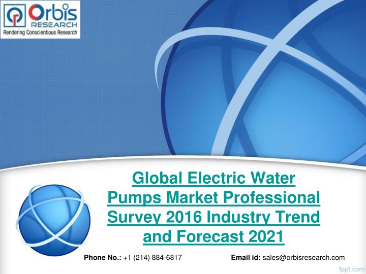 Global electric water pumps market professional survey 2016 industry trend and forecast 2021