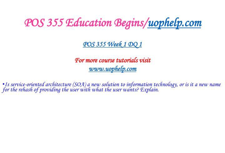 Pos 355 education begins uophelp com2