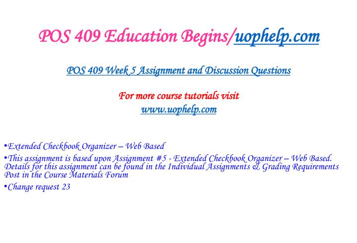 POS 409 Education Begins/