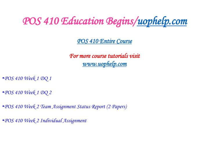 Pos 410 education begins uophelp com1