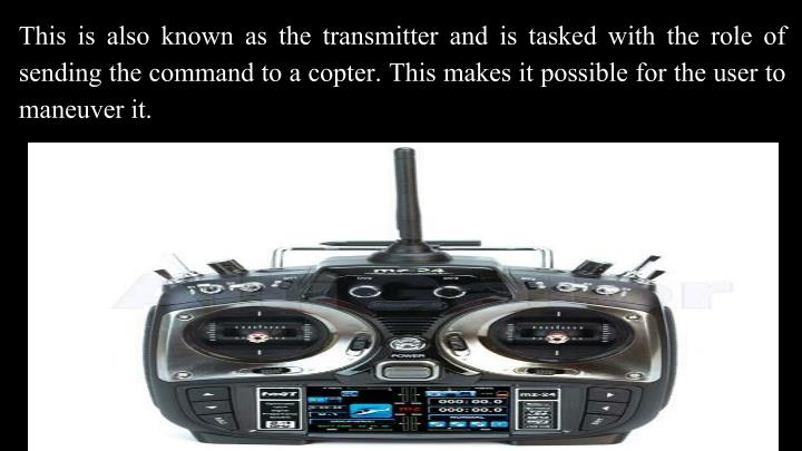 This is also known as the transmitter and is tasked with the role of