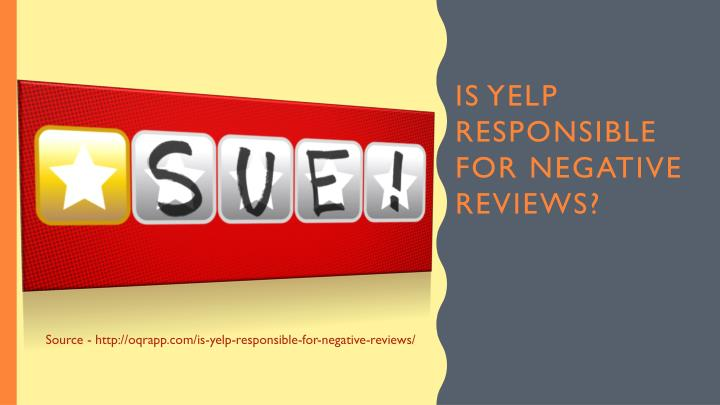 Is yelp responsible for negative reviews