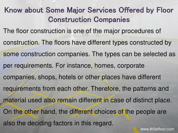 Know about Some Major Services Offered by Floor Construction Companies