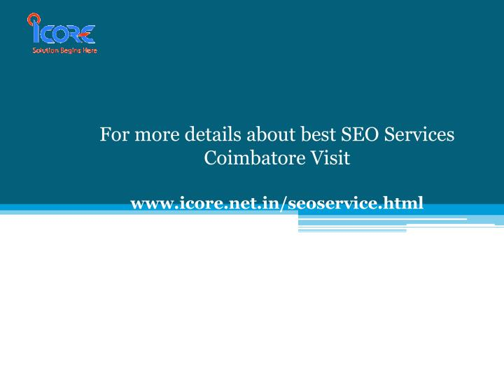 For more details about best SEO Services Coimbatore Visit
