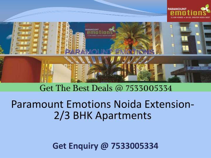 paramount emotions noida extension 2 3 bhk apartments n.