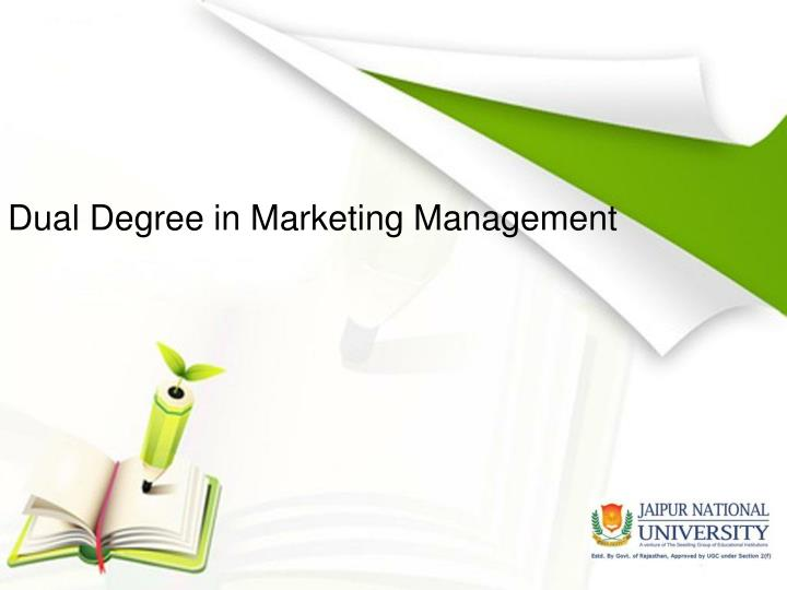 Dual degree in marketing management