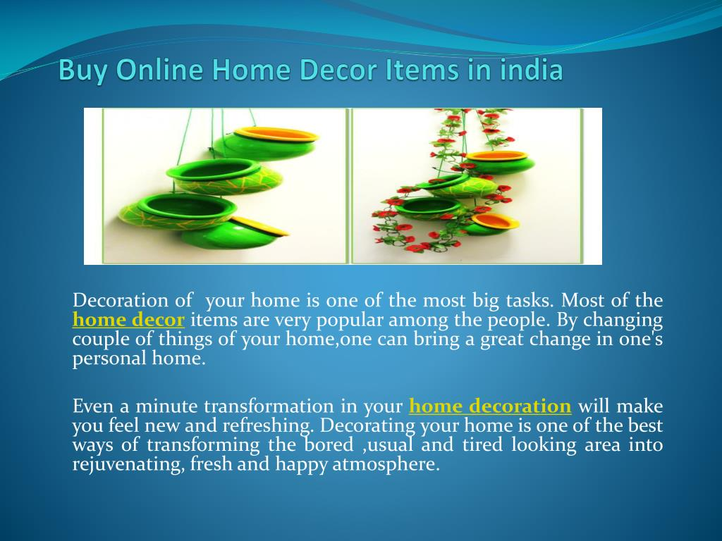 Ppt Buy Online Home Decor Items In India Powerpoint Presentation
